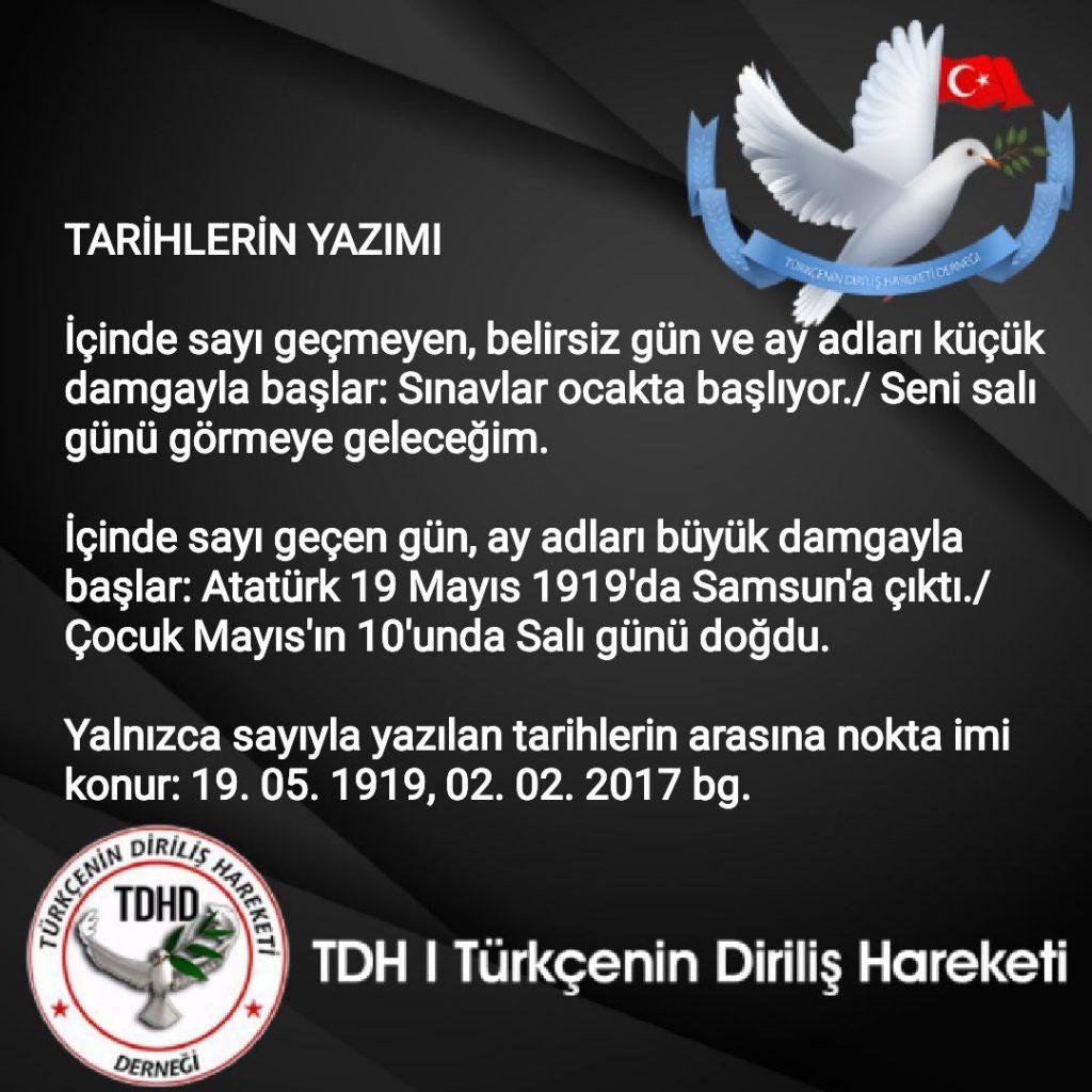 Türkçede Tarihlerin ve Sayıların Yazılışı, Tarihler ve Sayılar Nasıl Yazılır?
