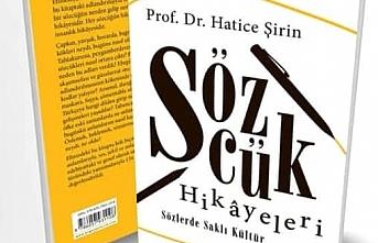 Sözcük Hikayeleri - Sözlerde Saklı Kültür / Prof. Dr. Hatice Şirin
