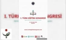 1. Türk Eğitim Kongresine Çağrı