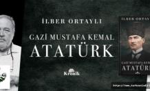 Gazi Mustafa Kemal Atatürk – İlber Ortaylı