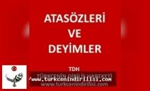 Atasözleri ve Deyimler, Atasözleri ve Açıklamaları, Türkçe Atasözleri I