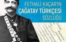 Fethali Kaçar'ın Çağatay Türkçesi Sözlüğü
