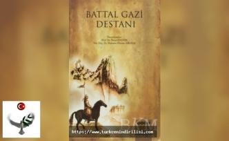 Battal Gazi Destanı, Battal Gaz destanıözet, Battalname,Battalname Destanı Dil Özellikleri,Battal Gazi Kimdir?