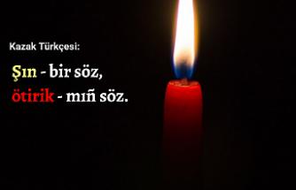 Kazakça Bir Atasözü: Gerçek, bir söz; yalan, bin söz.