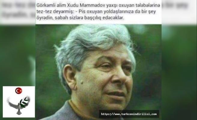Azerbaycanlı düşünürden çok güzel bir söz