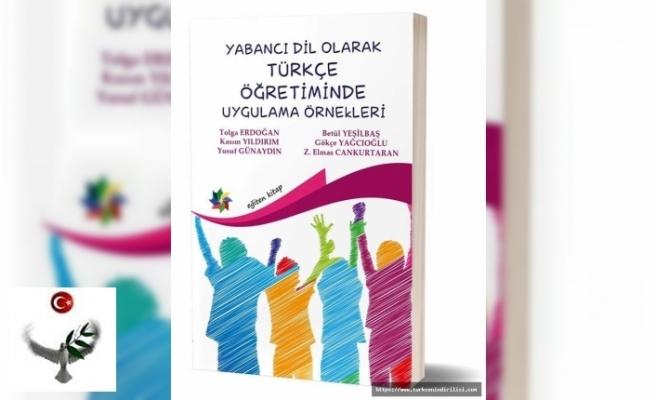 Yabancı Dil Olarak Türkçe Öğretiminde Uygulama Örnekleri