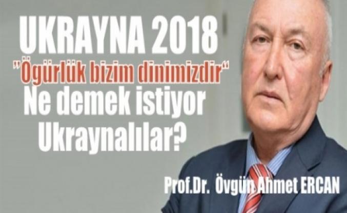 Prof. Dr. Övgün Ahmet Ercan: UKRAYNA-2018