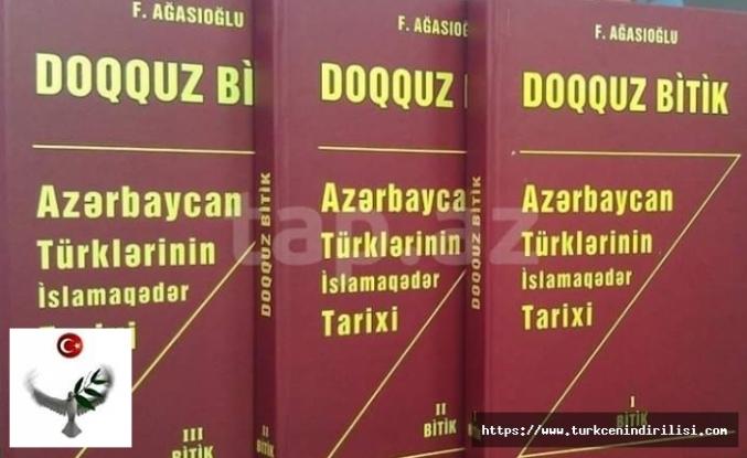 """Türkoloq Firudin Ağasıoğlu'nun Altay nəzəriyyəsinin əsassızlığını isbatlatdığı """"Doqquz Bitik""""i MEK-ə daxil olub"""