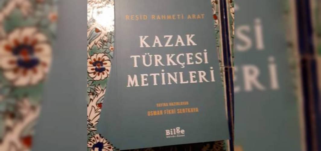 Kazak Türkçesi Metinleri Hakkında