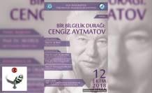 """""""Bir Bilgelik Durağı: Cengiz Aytmatov"""" konulu panele davet.  Ege Üniversitesi"""