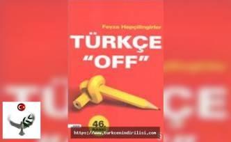 Türkçe off, Feyza Hepçilingirler,Everest Yayınları, Deneme Dizisi