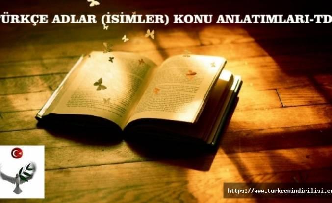 Türkçede Adlar (isimler), Ad Türleri, Özellikleri