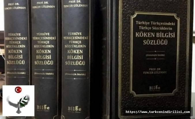 Türkiye Türkçesindeki Türkçe Sözcüklerin Köken Bilgisi Sözlüğü yayınlandı