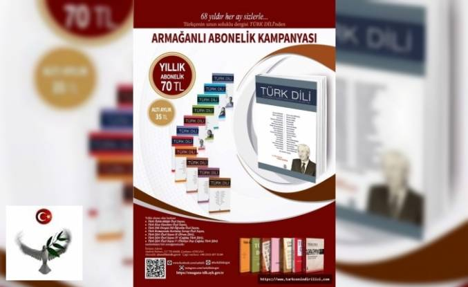 Türk Dili Dergisi Armağanlı Abonelik kampanyası devam ediyor.