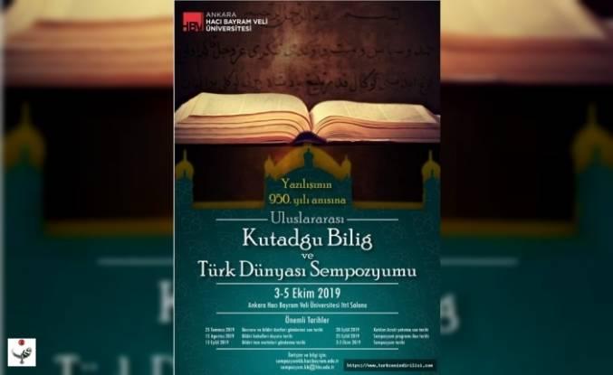 Yazılışının 950. Yılı Anısına Uluslararası Kutadgu Bilig ve Türk Dünyası Sempozyumu