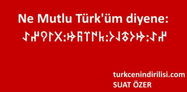 Göktürkçe Türk Oğuz beyleri, boyları! İşitin: Üstte gök basmasa, altta yer delinmese.