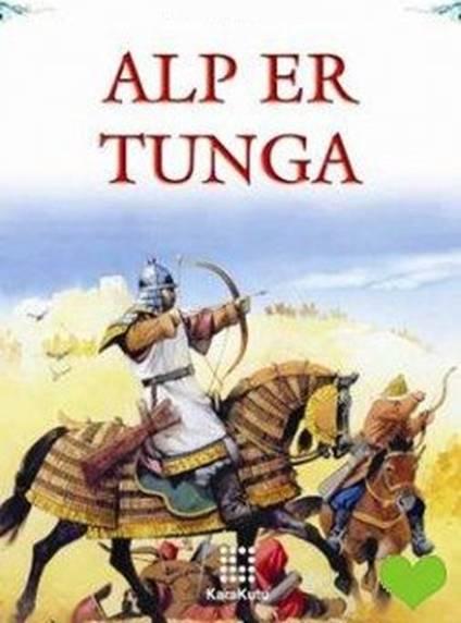 Alp Er Tunga Sagusunun İncelenmesi, Şiir İncelemesi, AlEr Tunga, sagu örneği, Alp Er Tunga sagusu, sagu incelemesi